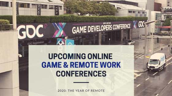 2020 Upcoming Online Game and Remote Work Events